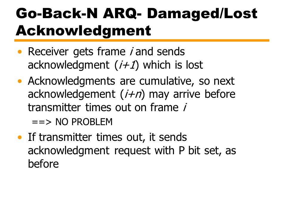 Go-Back-N ARQ- Damaged/Lost Acknowledgment