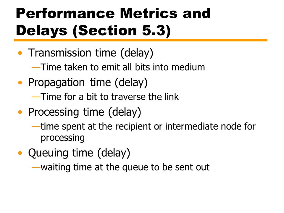 Performance Metrics and Delays (Section 5.3)