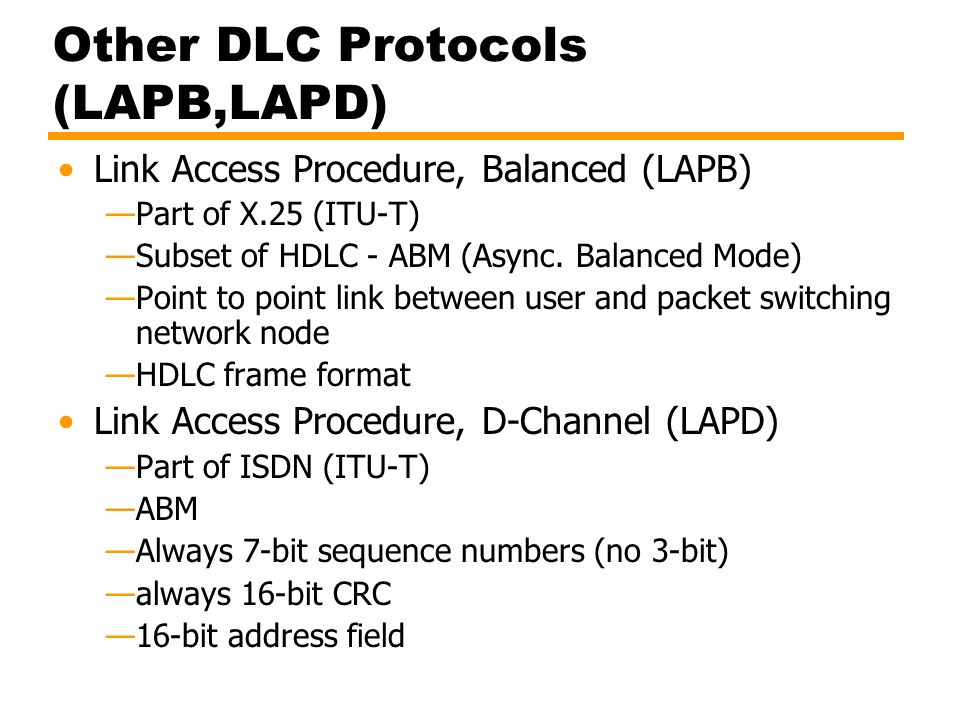 Other DLC Protocols (LAPB,LAPD)