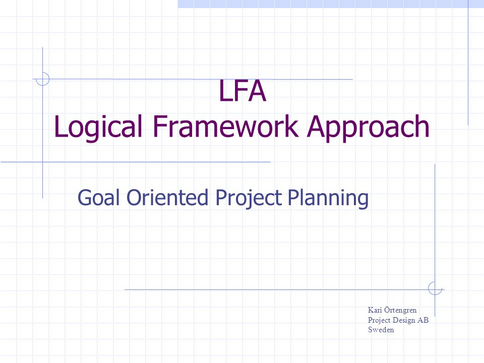 LFA Logical Framework Approach