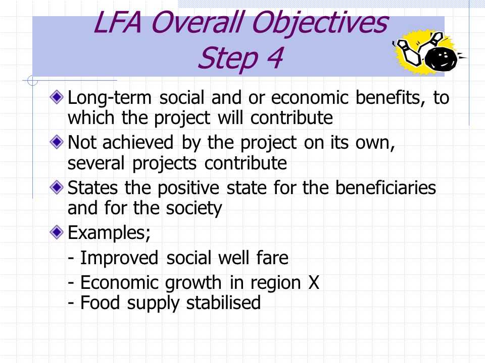 LFA Overall Objectives Step 4