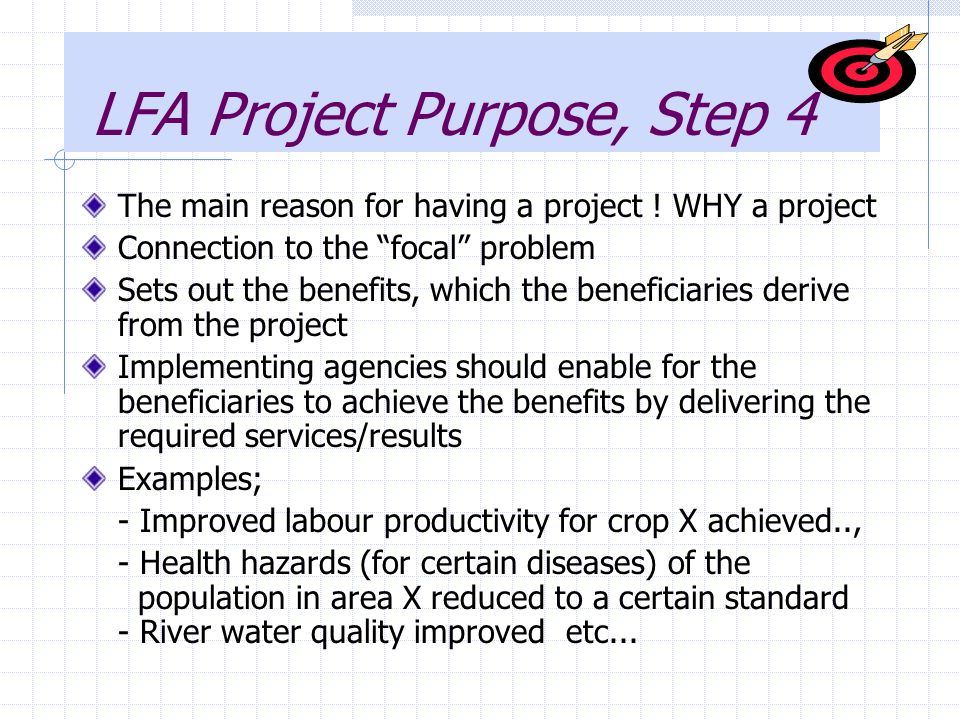 LFA Project Purpose, Step 4