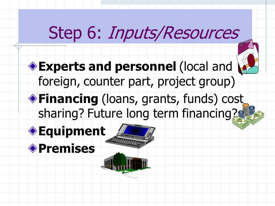 Step 6: Inputs/Resources