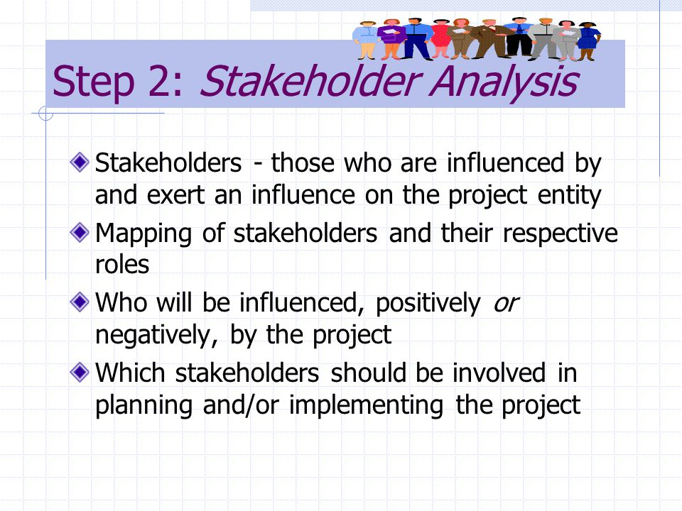 Step 2: Stakeholder Analysis
