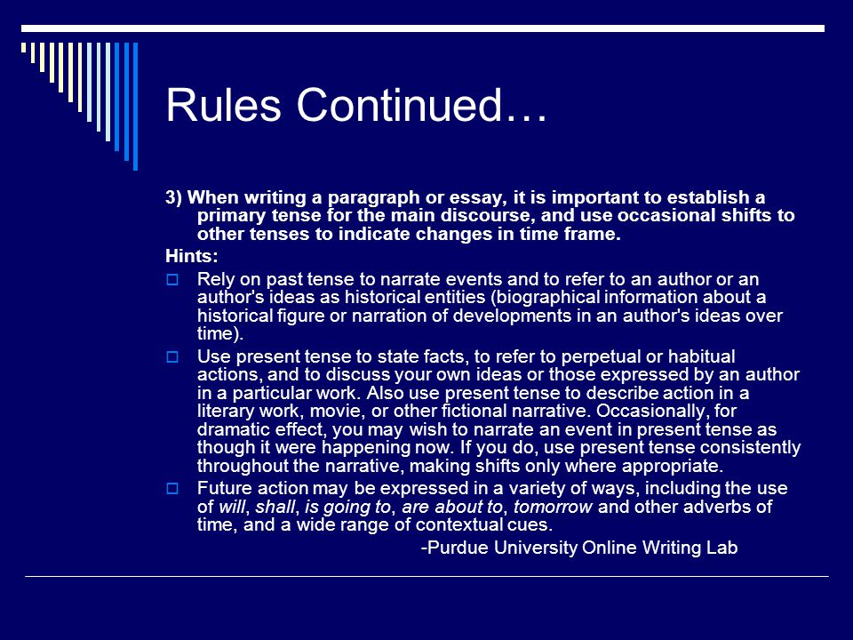 Rules Continued…