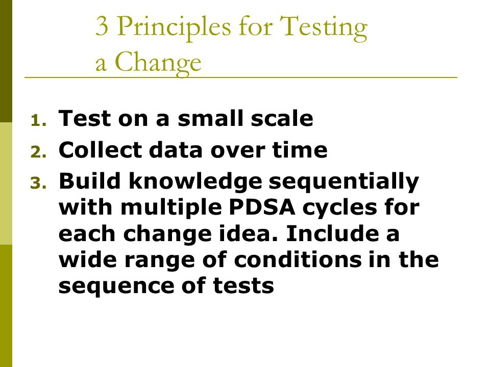 3 Principles for Testing a Change