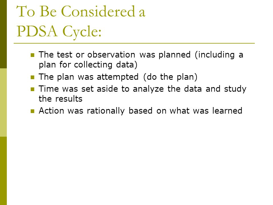 To Be Considered a PDSA Cycle: