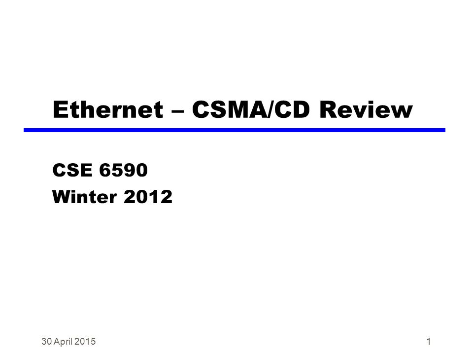 Ethernet – CSMA/CD Review