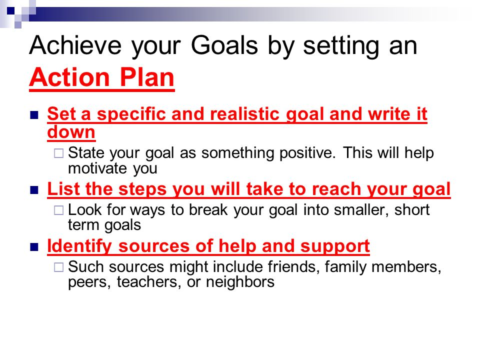 Achieve your Goals by setting an Action Plan