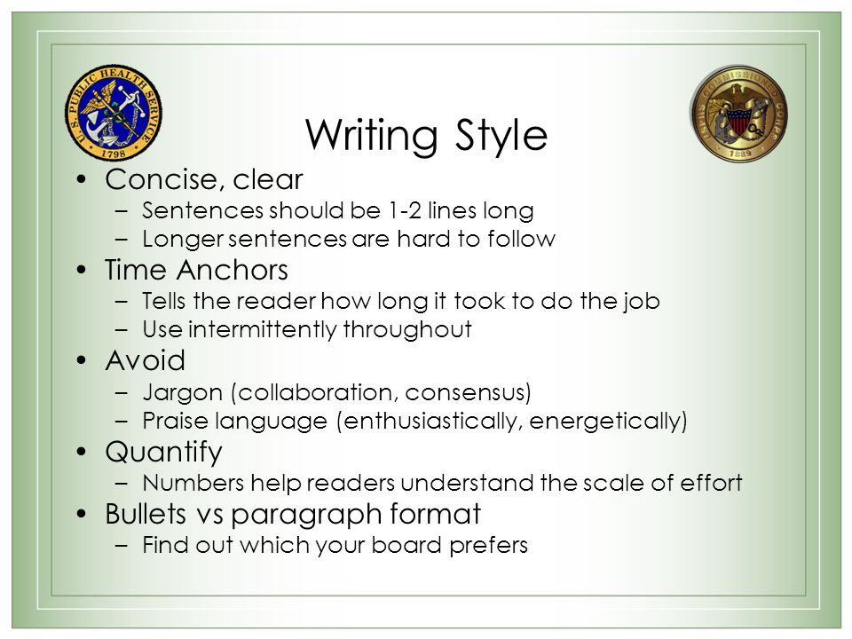 Writing Style Concise, clear Time Anchors Avoid Quantify