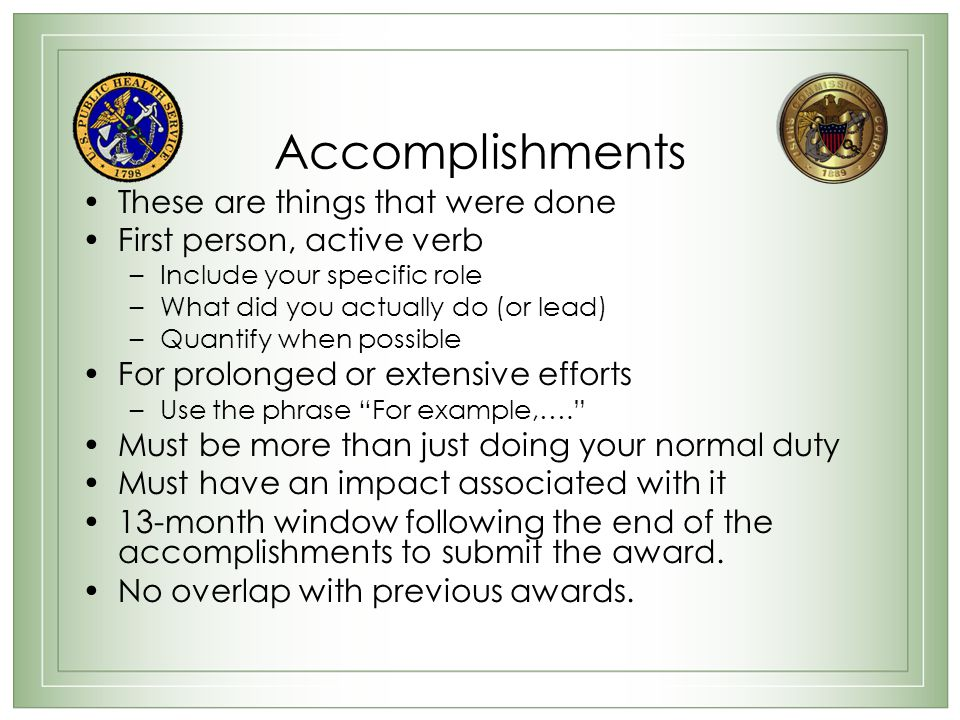 Accomplishments These are things that were done