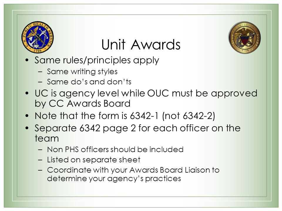 Unit Awards Same rules/principles apply
