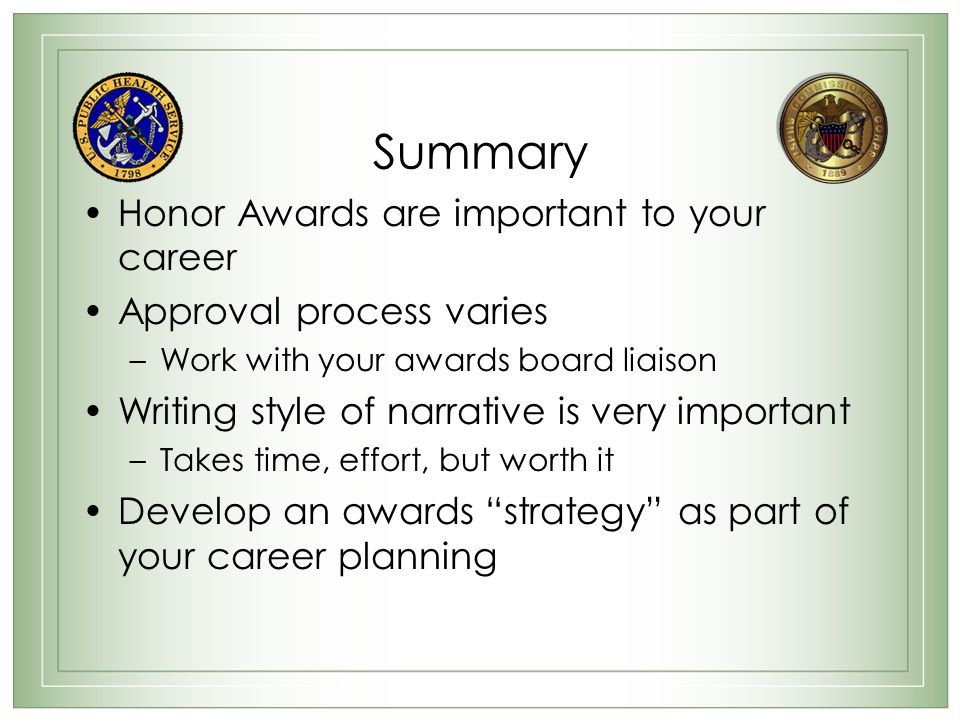 Summary Honor Awards are important to your career