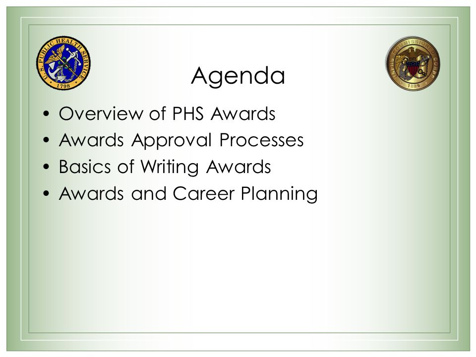 Agenda Overview of PHS Awards Awards Approval Processes