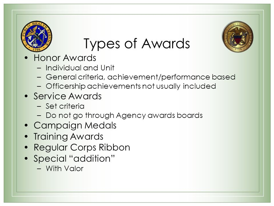 Types of Awards Honor Awards Service Awards Campaign Medals