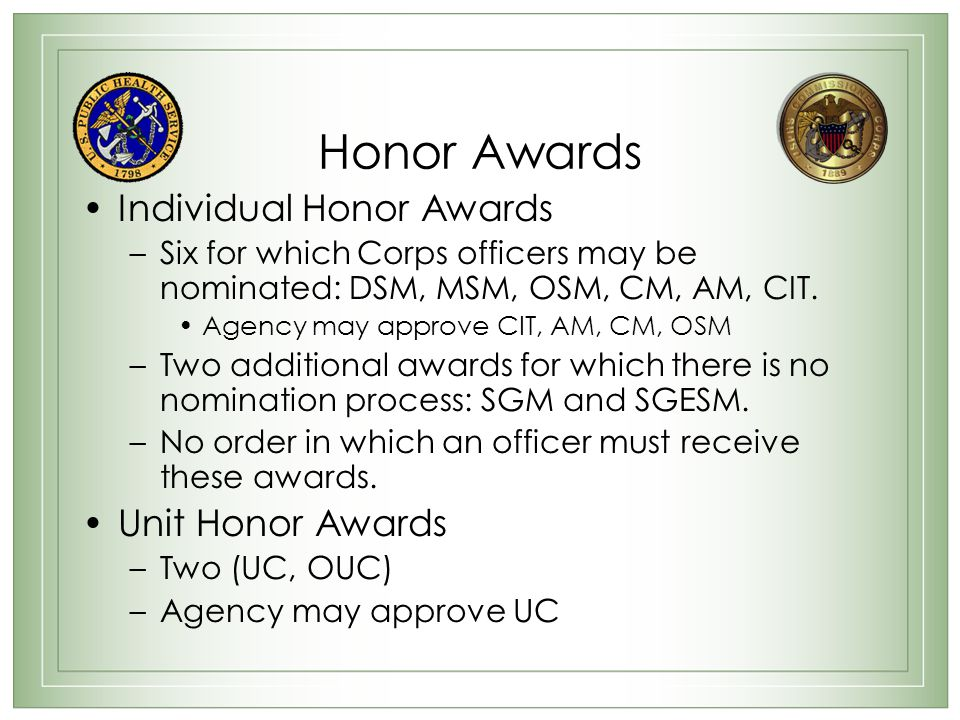 Honor Awards Individual Honor Awards Unit Honor Awards