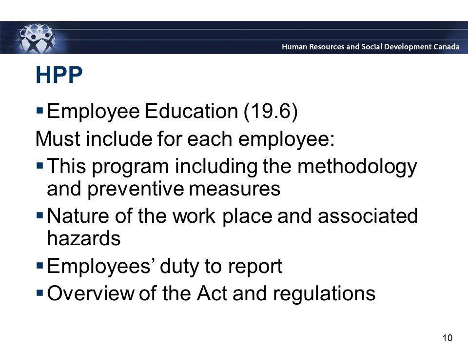HPP Employee Education (19.6) Must include for each employee:
