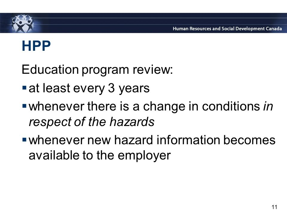 HPP Education program review: at least every 3 years