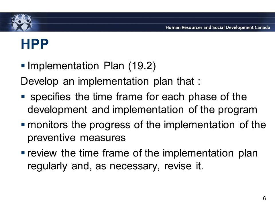 HPP Implementation Plan (19.2) Develop an implementation plan that :