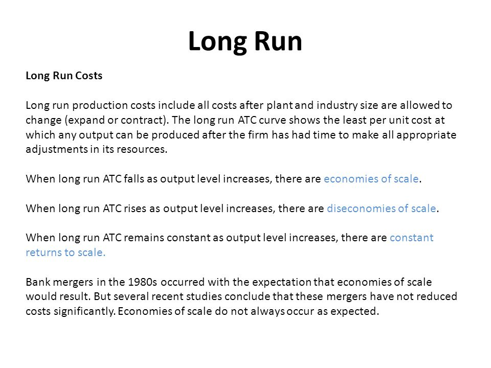 Long Run Long Run Costs.