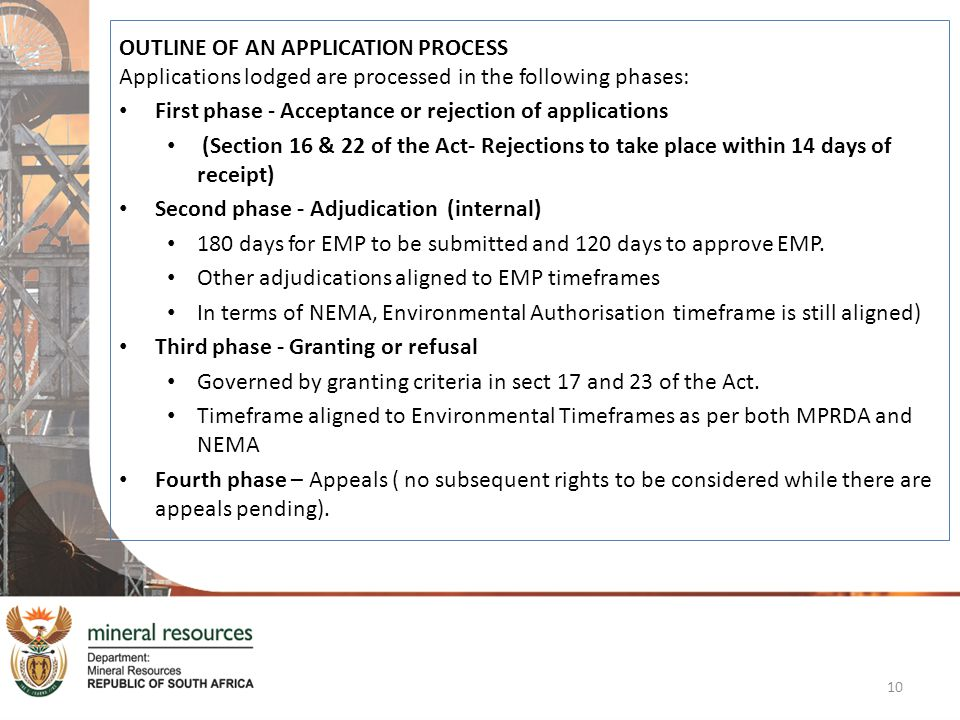 OUTLINE OF AN APPLICATION PROCESS Applications lodged are processed in the following phases: