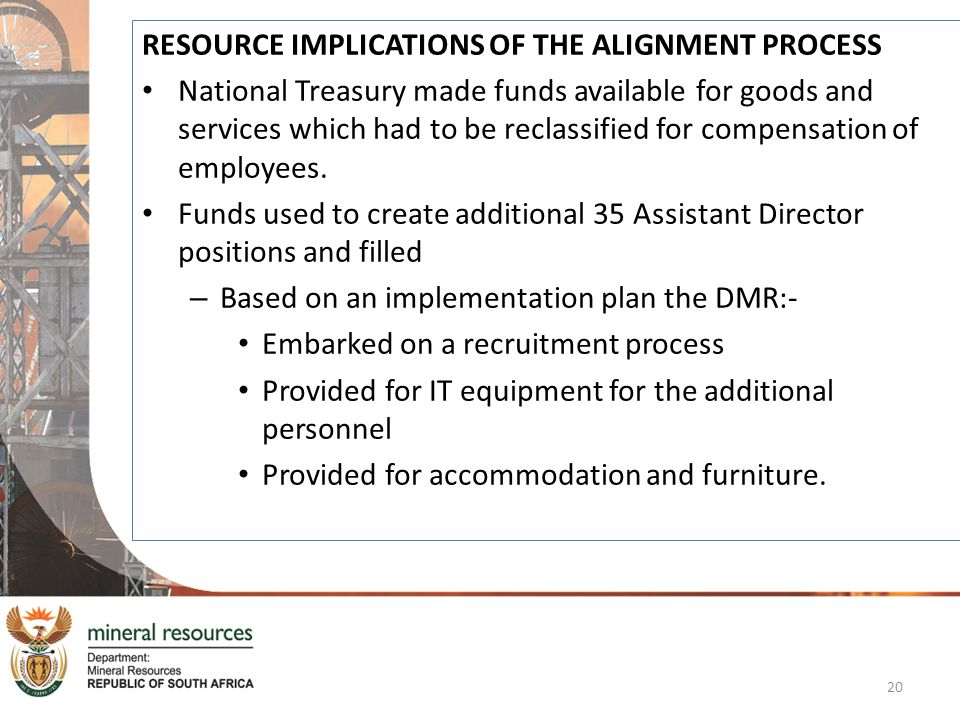 RESOURCE IMPLICATIONS OF THE ALIGNMENT PROCESS