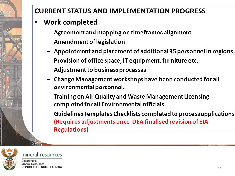 CURRENT STATUS AND IMPLEMENTATION PROGRESS Work completed