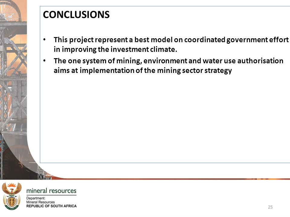 CONCLUSIONS This project represent a best model on coordinated government effort in improving the investment climate.