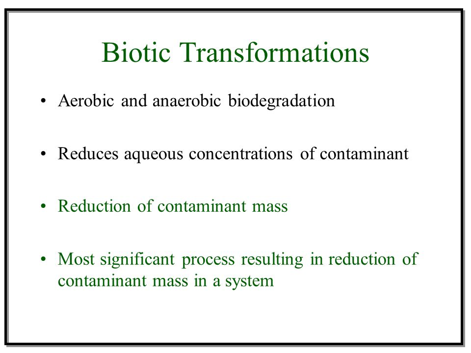 Biotic Transformations