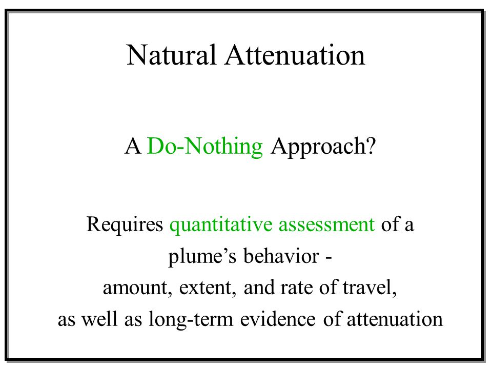 Natural Attenuation A Do-Nothing Approach