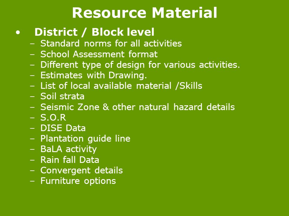 Resource Material District / Block level