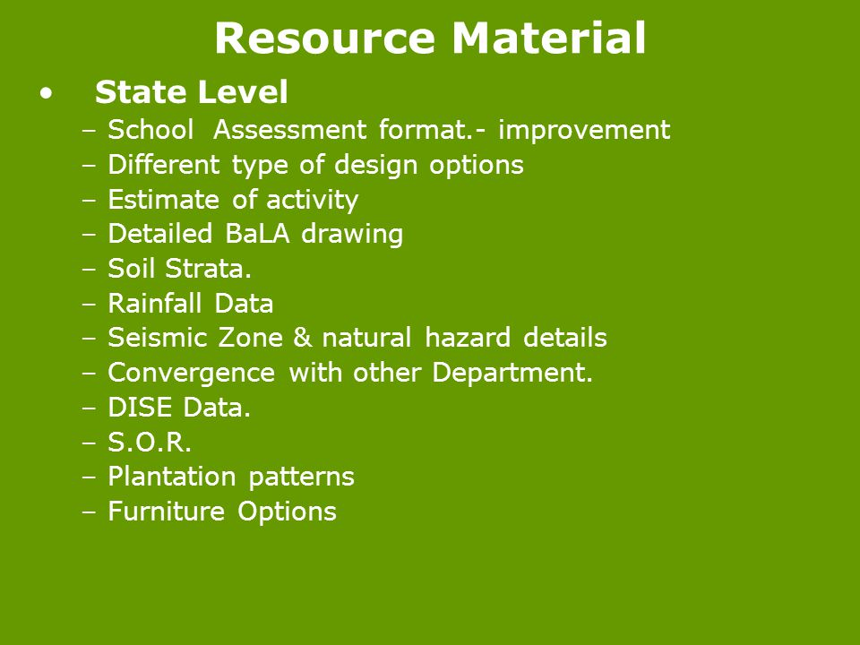 Resource Material State Level School Assessment format.- improvement