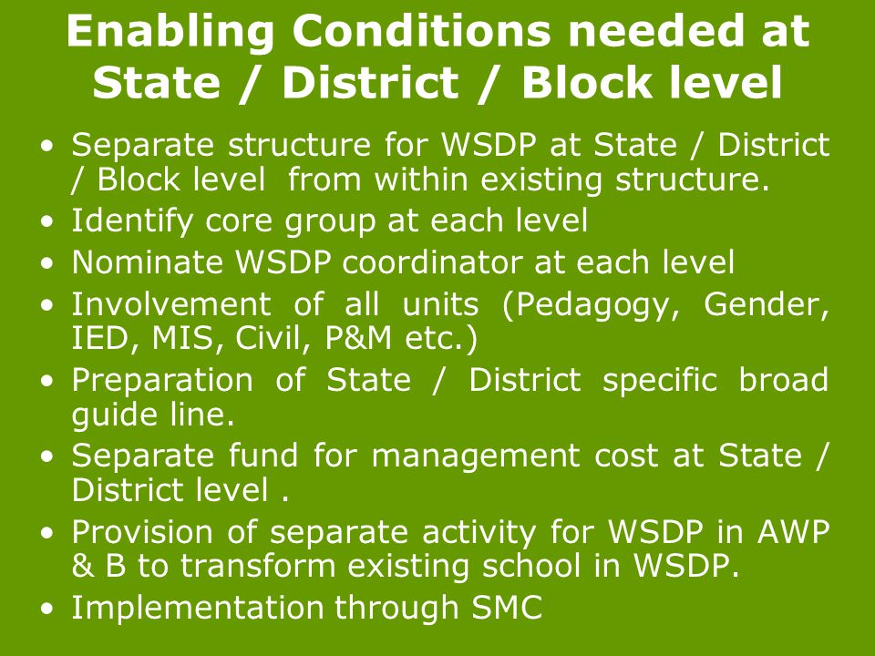 Enabling Conditions needed at State / District / Block level