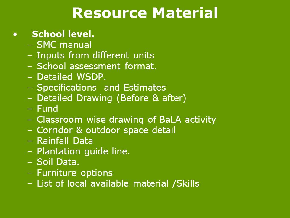 Resource Material School level. SMC manual Inputs from different units