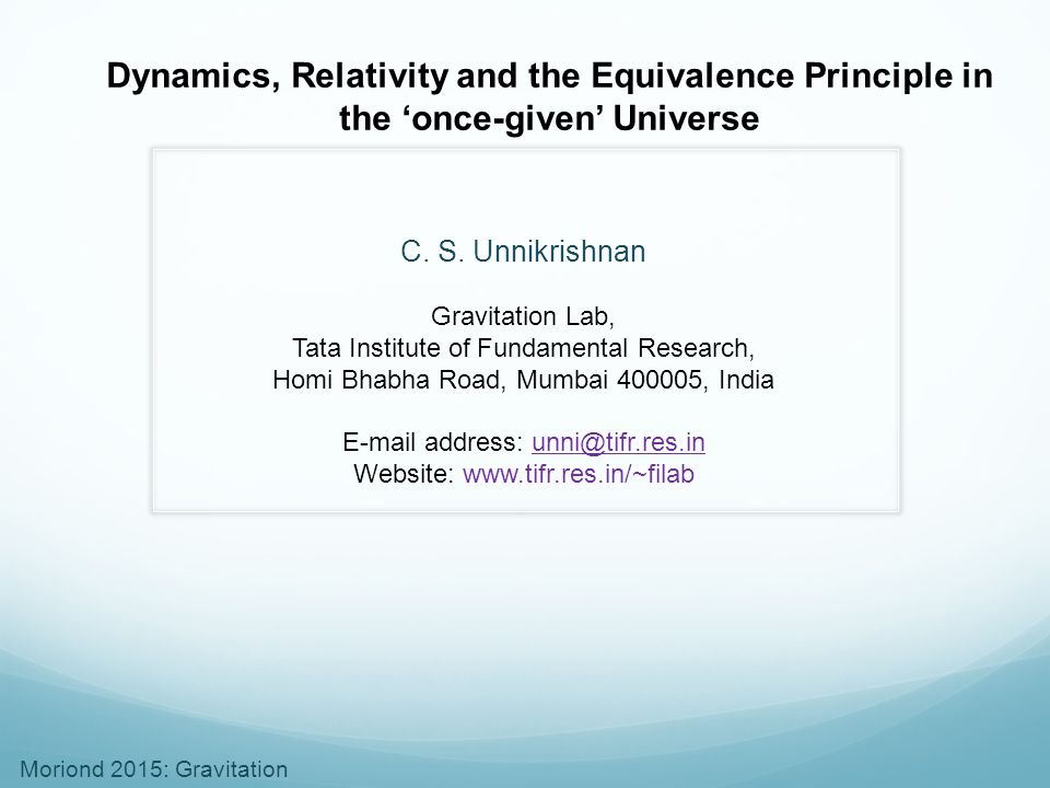Dynamics, Relativity and the Equivalence Principle in the 'once-given' Universe