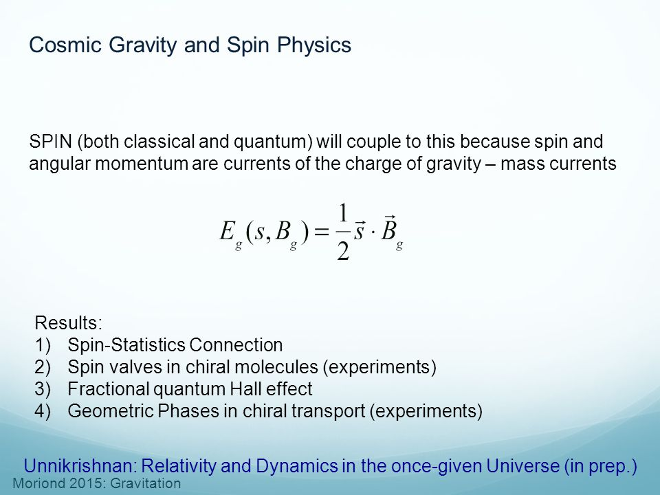 Cosmic Gravity and Spin Physics
