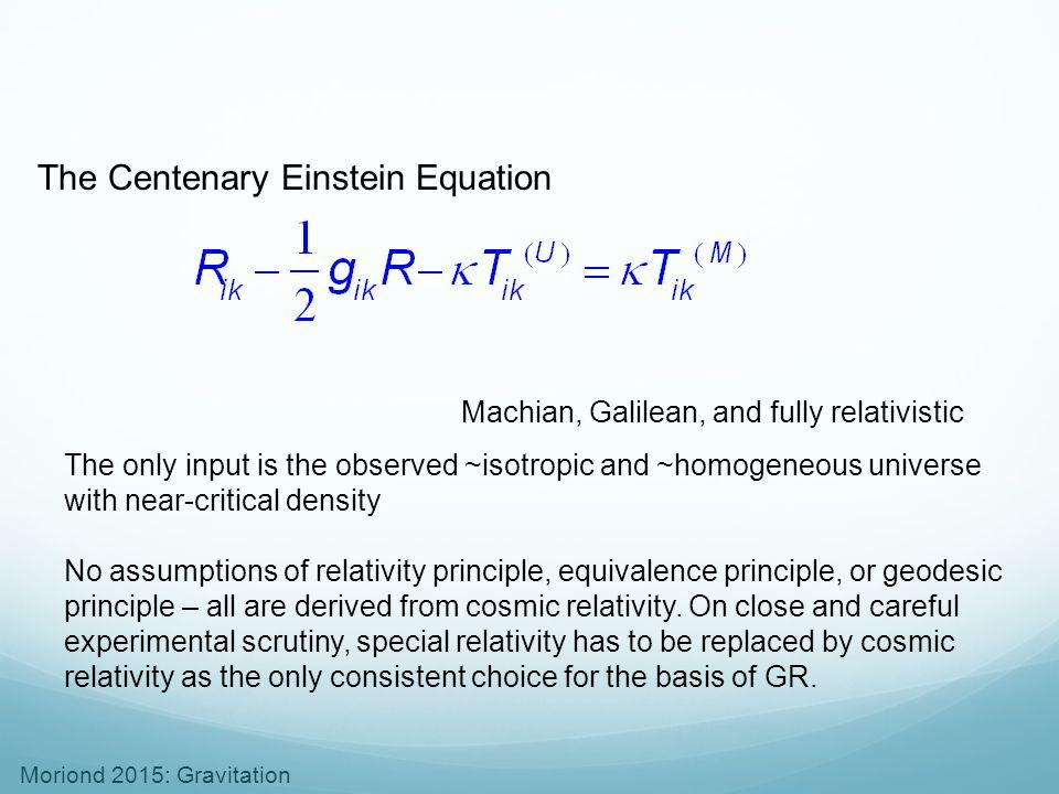 The Centenary Einstein Equation