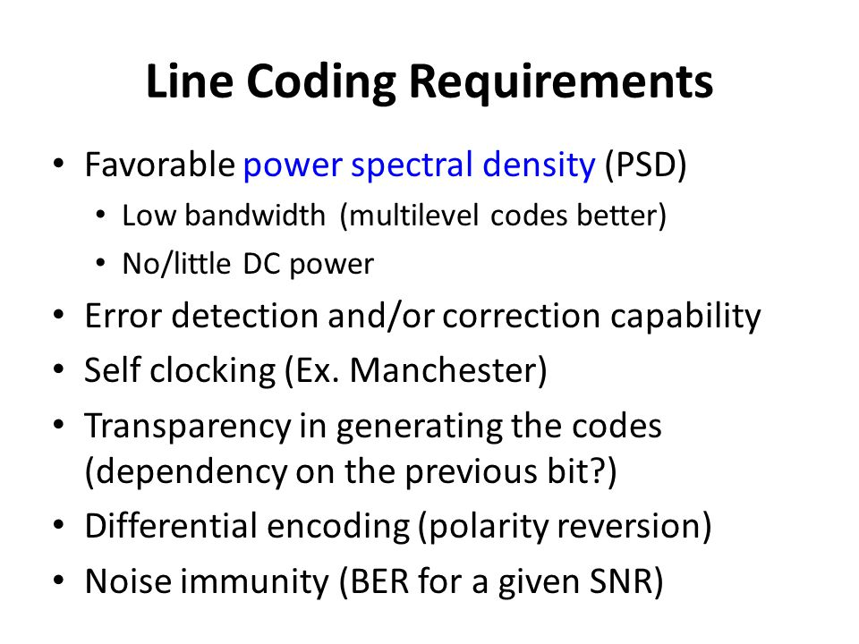Line Coding Requirements