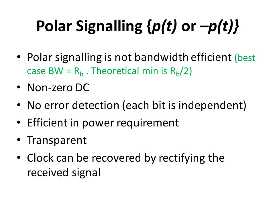 Polar Signalling {p(t) or –p(t)}