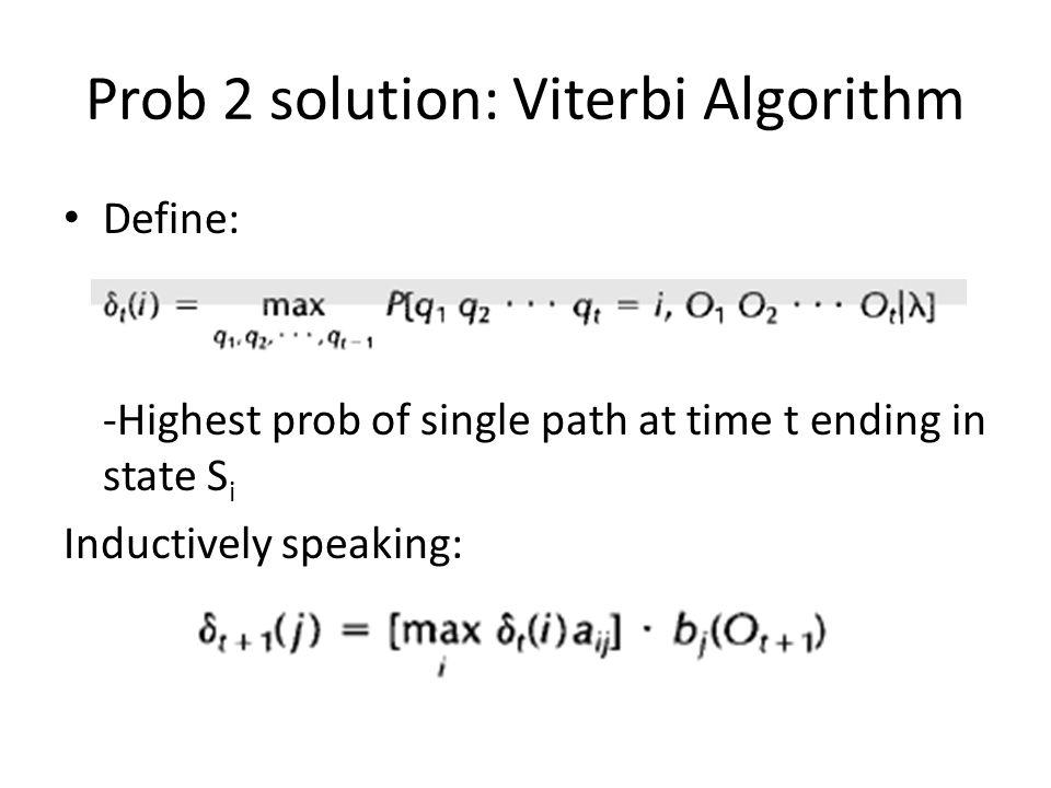 Prob 2 solution: Viterbi Algorithm