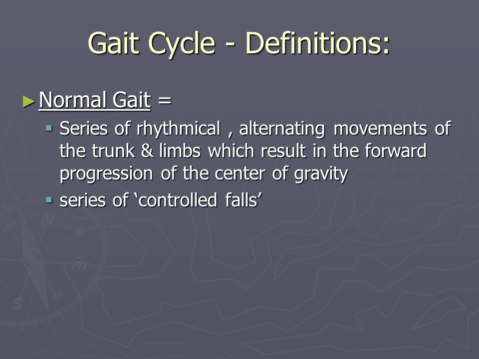 Gait Cycle - Definitions: