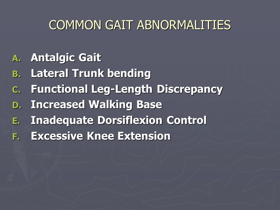 COMMON GAIT ABNORMALITIES