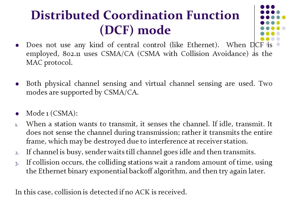 Distributed Coordination Function (DCF) mode