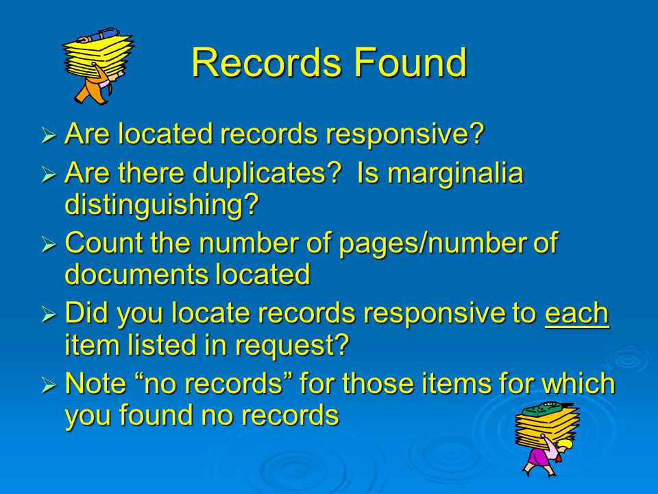 Records Found Are located records responsive