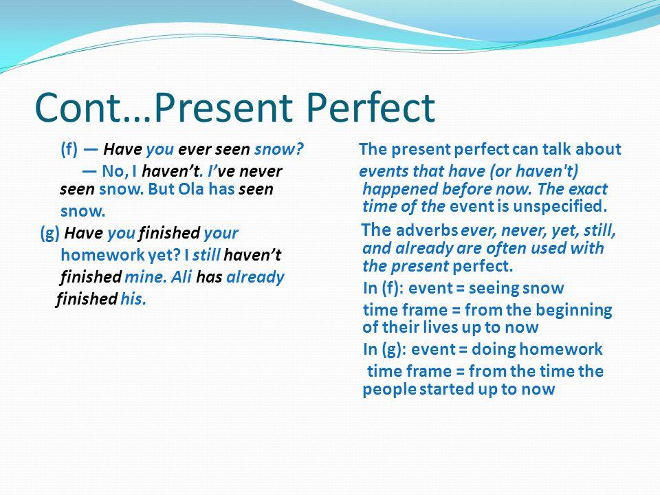 Cont…Present Perfect
