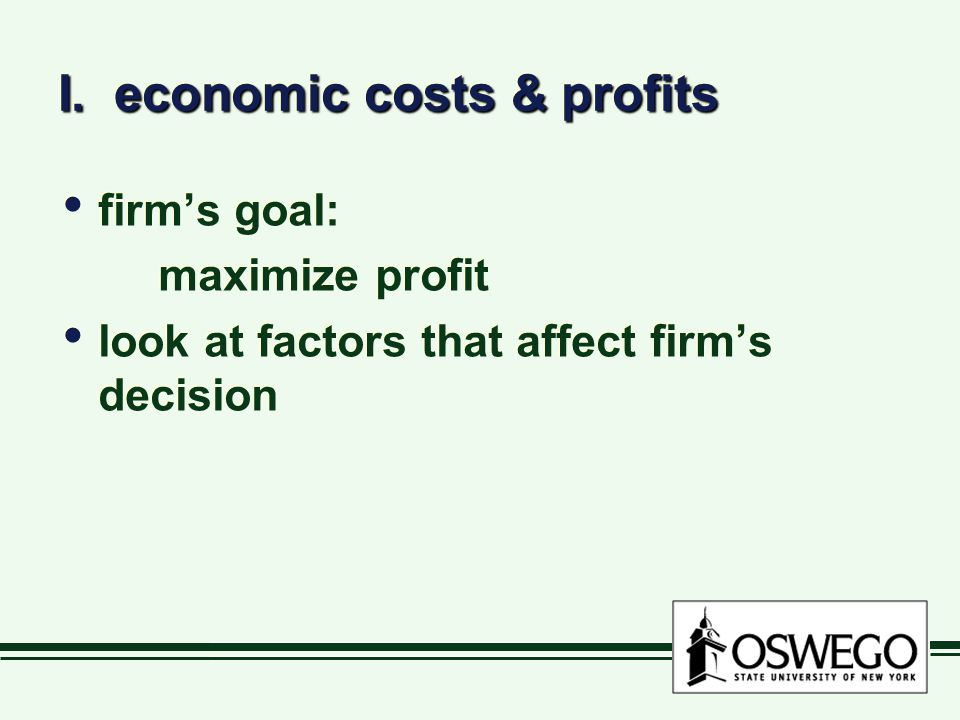 I. economic costs & profits
