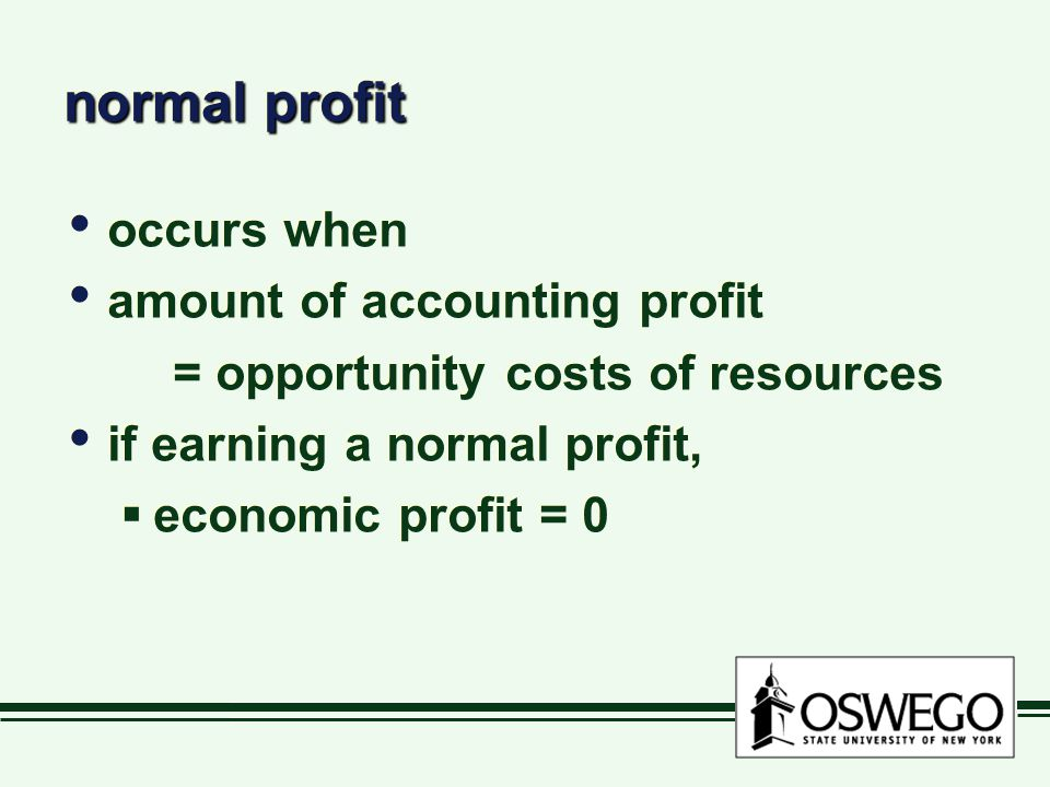normal profit occurs when amount of accounting profit