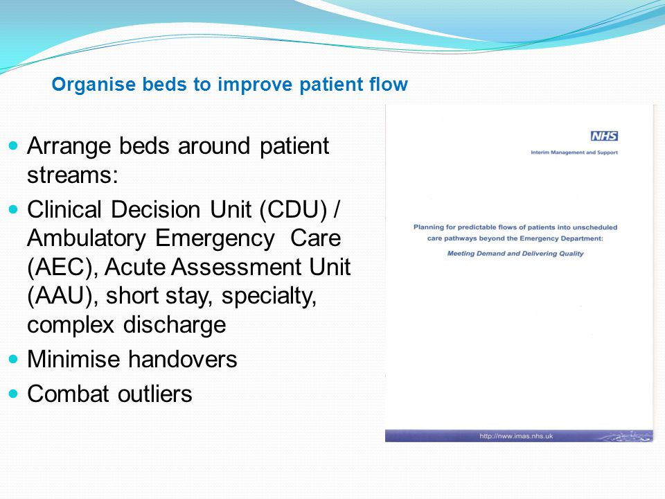 Organise beds to improve patient flow