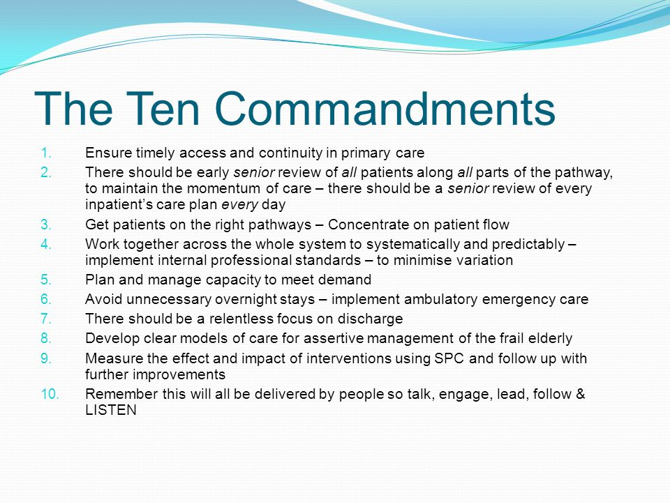The Ten Commandments Ensure timely access and continuity in primary care.