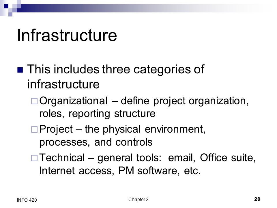 Infrastructure This includes three categories of infrastructure
